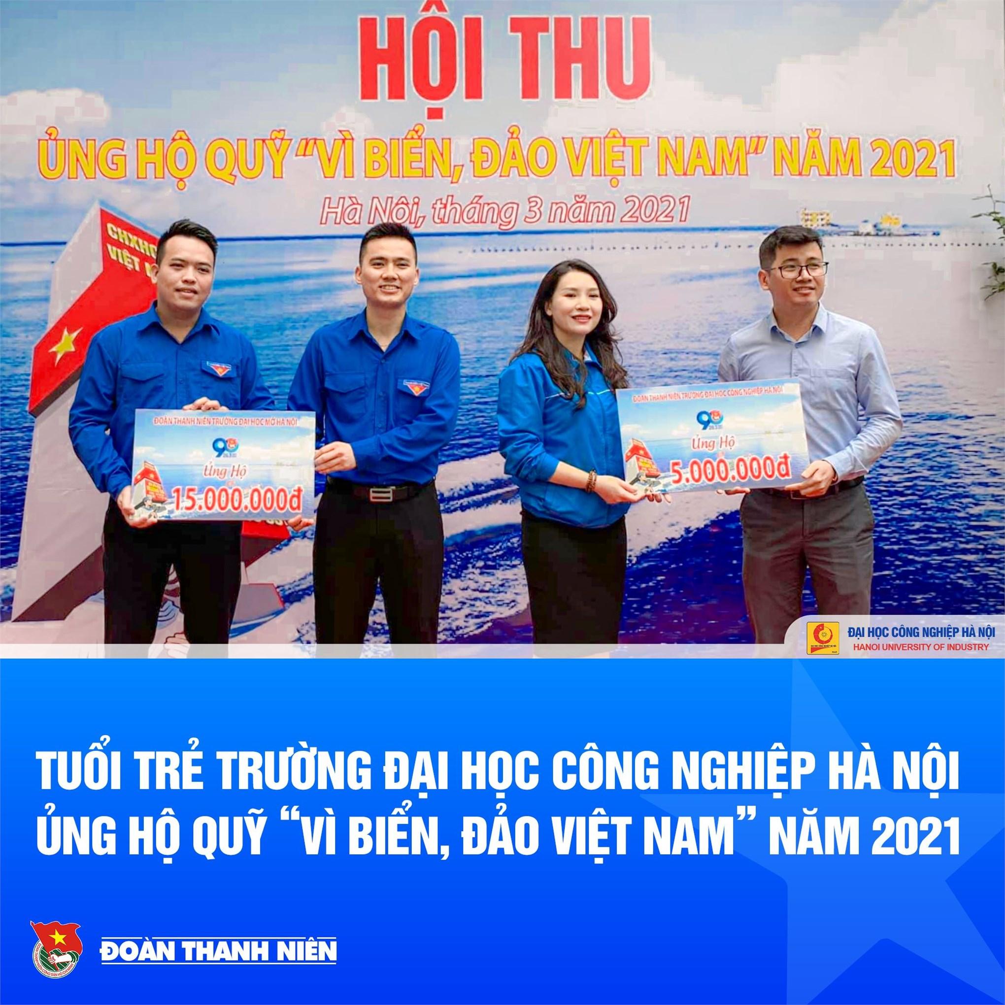 Đoàn trường Đại học Công nghiệp Hà Nội ủng hộ Quỹ Vì biển đảo Việt Nam năm 2021