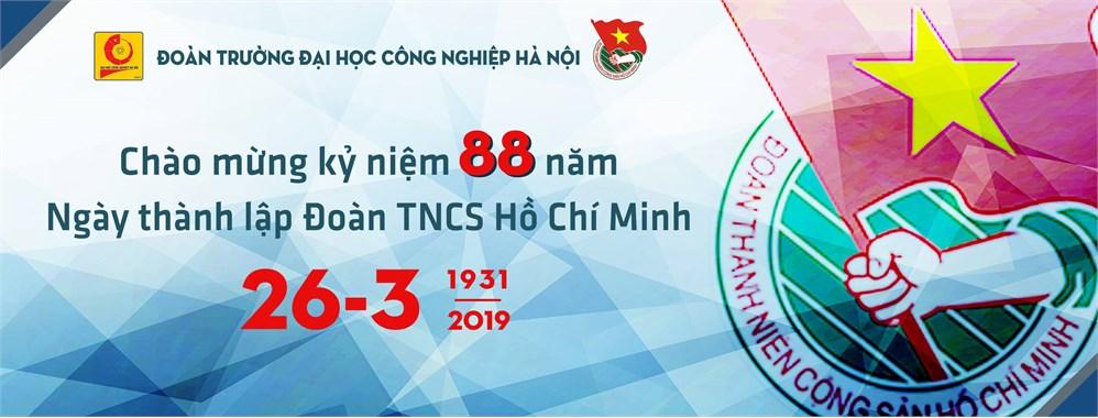 Đoàn Thanh niên Cộng sản Hồ Chí Minh - chặng đường 88 năm xây dựng và trưởng thành