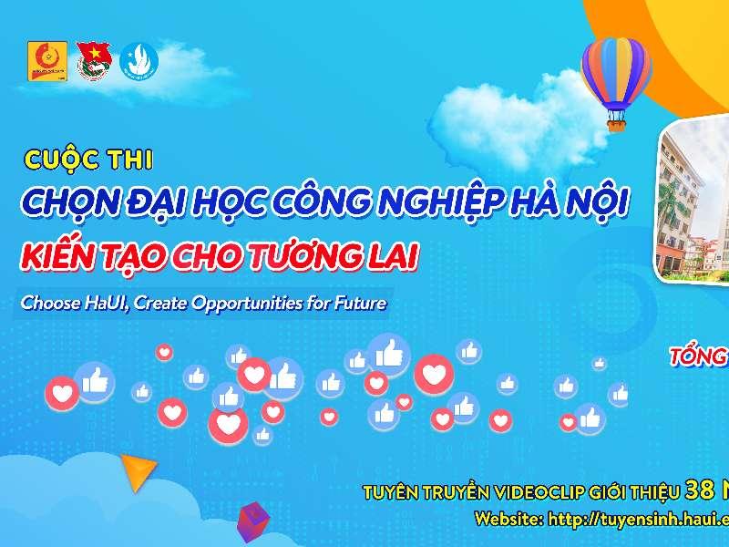 """Kết quả cuộc thi trực tuyến """"Chọn Đại học Công nghiệp Hà Nội - Kiến tạo cho tương lai"""""""